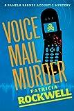 Voice Mail Murder (A Pamela Barnes Acoustic Mystery)