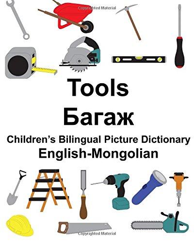 Download English-Mongolian Tools Children's Bilingual Picture Dictionary (FreeBilingualBooks.com) pdf epub