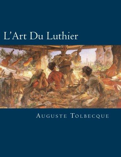 LArt Du Luthier French Edition [Tolbecque, Auguste - Fleury, Paul M] (Tapa Blanda)