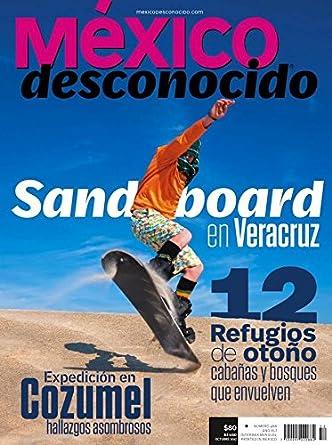 México Desconocido October 1, 2017 issue