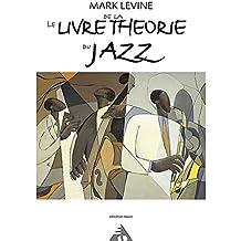 le livre de la theorie du jazz french language edition advance music french edition