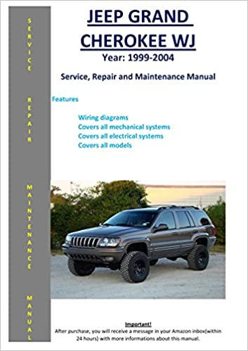 Awe Inspiring Jeep Grand Cherokee Wj From 1999 2004 Service Repair Maintenance Wiring Cloud Oideiuggs Outletorg