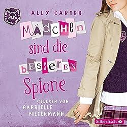 Mädchen sind die besseren Spione (Gallagher Girls 2)
