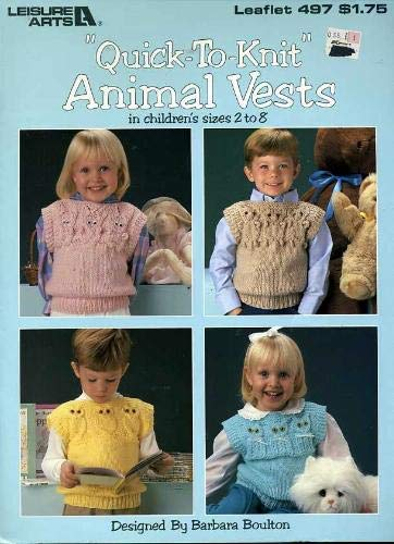 Quick Knit Vests - Quick to Knit Animals Vests in Children's Sizes 2 to 8