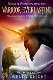 Warrior Everlasting (Book 2) (Riders of Paradesos)