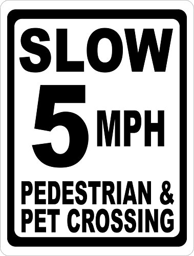 Slow 5 MPH Pedestrian & Pet Crossing Sign. 12x18 Metal. Help Keep Neighborhood Speeds Lower & Safer. Free Shipping. Made in USA