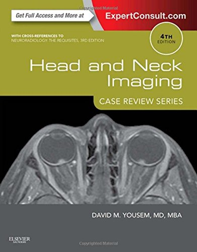 Head and Neck Imaging: Case Review Series, 4e (Diagnostic Imaging Head And Neck)