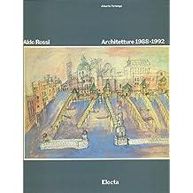 Aldo Rossi: Architetture 1988-1992