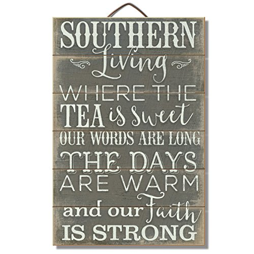 Highland Graphics Southern Living, Sweet Tea and Strong Faith Sign