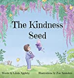The Kindness Seed (Seeds of Imagination)