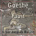 Faust | Livre audio Auteur(s) : Johann Wolfgang von Goethe Narrateur(s) : Jacques Roland