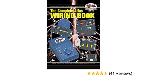 amazon com the complete atlas wiring book all scales from z to no rh amazon com Atlas Snap Relay Wiring atlas wiring book pdf