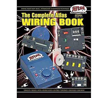 amazon com the complete atlas wiring book all scales from z to no rh amazon com
