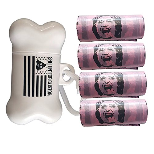Shittin for Clinton- Hillary Clinton Dog Waste Bag Dispenser & 60 Bag Combo
