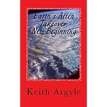 Earth's Alien Takeover: New Beginning