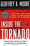 Inside the Tornado, Geoffrey A. Moore, 0887308244