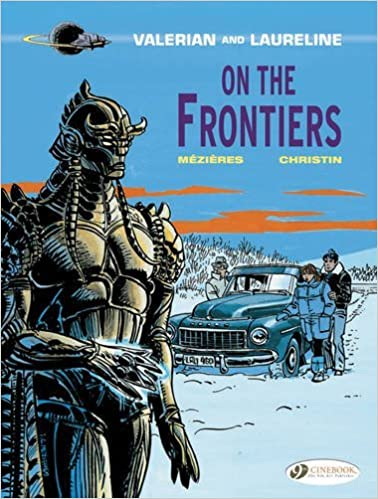 On the Frontiers (Valerian & Laureline) by Pierre Christin