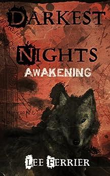 Darkest Nights: Awakening by [Ferrier, Lee]