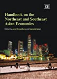 Handbook on the Northeast and Southeast Asian Economies (Elgar Original Reference)