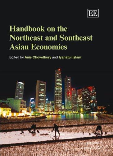 Handbook on the Northeast and Southeast Asian Economies (Elgar Original Reference)