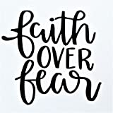 Chase Grace Studio Faith Over Fear Christian Religious Vinyl Decal Sticker|Black|Cars Trucks Vans SUV Canoe Kayak Laptops Wall Art|5.5' X 5.25'|CGS799