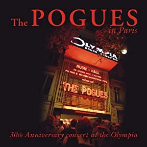 The Pogues In Paris - 30th Anniversary Concert At The Olympia [2 CD]