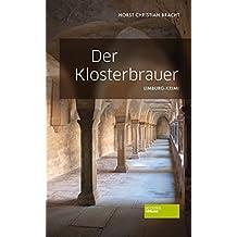 Der Klosterbrauer: Limburg-Krimi (German Edition)