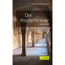 Der Klosterbrauer: Limburg-Krimi (German Edition)