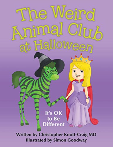 The Weird Animal Club at Halloween: It's Ok to Be Different ()