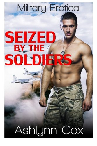 Download Seized By The Soldiers pdf