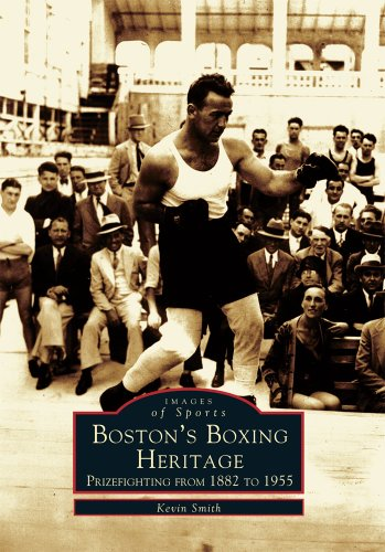 Boston's Boxing Heritage: Prizefighting from 1882 to 1955 chronicles the rich history of prizefighting in Boston and the many characters that made the Hub city the home of champions. It is not only a pictorial history of the sport but also a tale of ...