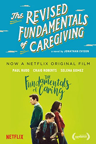 The Revised Fundamentals of Caregiving: A Novel cover