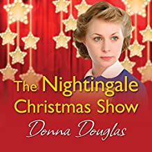 The Nightingale Christmas Show Audiobook by Donna Douglas Narrated by Penelope Freeman