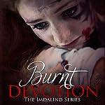 Burnt Devotion: Imdalind, Book 5 | Rebecca Ethington