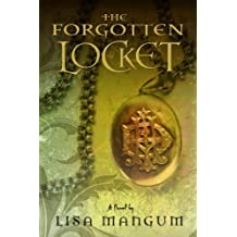 By Lisa Mangum:The Forgotten Locket (Hourglass Door Trilogy) [Hardcover]