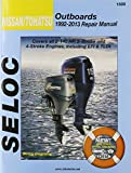 Nissan/Tohatsu Outboards 1992-13 Repair Manual: All 2-Stroke & 4-Stroke Models