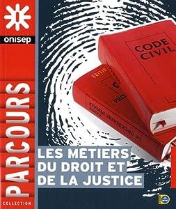"""Afficher """"Les métiers du droit et de la justice"""""""
