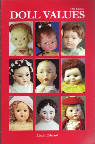 (Doll Values (Doll Values Antique to Modern) )