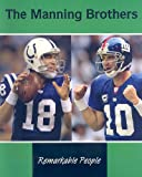 The Manning Brothers, Jennifer Howse, 1605966339