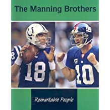 The Manning Brothers (Remarkable People)