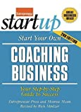 img - for Start Your Own Coaching Business: Your Step-By-Step Guide to Success (StartUp Series) book / textbook / text book