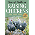 Storey's Guide to Raising Chickens, 3rd Edition: Care, Feeding, Facilities (Storey's Guide to Raising)