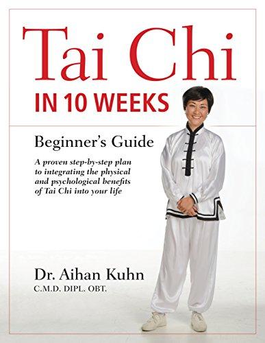 !B.E.S.T Tai Chi In 10 Weeks: A Beginner's Guide [D.O.C]