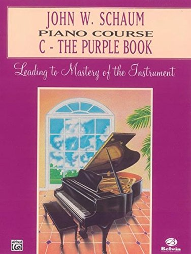 John W. Schaum Piano Course: C -- The Purple Book (Books Piano Schaum John Method)