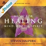 Music For Healing (Sound Medicine Series)