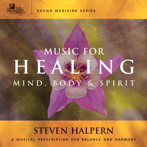 Music For Healing (Sound Medicin...