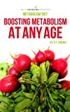 Metabolism Diet: Boost Metabolism At Any Age
