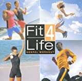 Fit 4 Life: Gospel Workout
