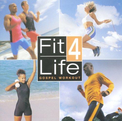 Fit 4 Life: Gospel Workout
