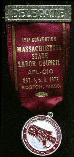 Massachusetts Labor Council Convention Delegate pin '72 ()